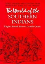 The World of the Southern Indians: Tribes, Leaders and Customs-ExLibrary