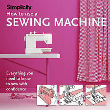 How to Use a Sewing Machine by Simplicity (Paperback, 2010)