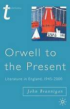 Orwell to the Present: Literature in England, 1945-2000 (Transitions), Good Cond