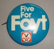 1980's Old Five for Foyt Valvoline Collector Button Indy 500