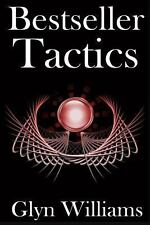 Bestseller Tactics : Advanced Author Marketing Techniques to Sell More Kindle...