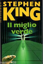 STEPHEN KING =IL MIGLIO VERDE=EUROCLUB SU LICENZA SPERLIN&KUPFER=1998