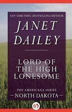 The Americana: Lord of the High Lonesome : North Dakota 34 by Janet Dailey...