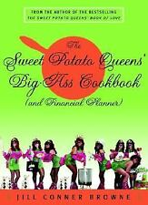 The Sweet Potato Queens' Big-Ass Cookbook (and Financial Planner) by Jill...