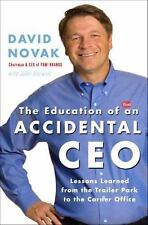 The Education of an Accidental CEO: Lessons Learned from the Trailer Park to the