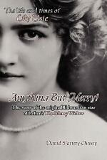 Anything but Merry! : The life and times of Lily Elsie by David...