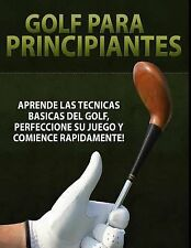Golf para Principiantes by Inhar Eastmoon (2013, Paperback)