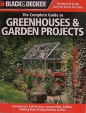 Complete Guide Greenhouses & Garden Projects Greenhouses,Cold Frames,Compost Bin