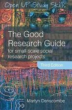 The Good Research Guide : For Small-Scale Social Research Projects by Martyn...