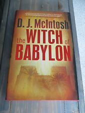 The Witch of Babylon 2012 by McIntosh, D. J. 0765333667 Hardcover DJ Like new