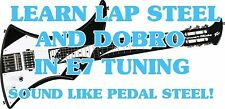 E7 Tuning Lap Steel & Dobro Lesson DVD Make Pedal Steel Sounds! REAL BENDS!