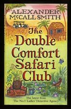 Alexander McCall Smith - The Double Comfort Safari Club; SIGNED 1st/1st