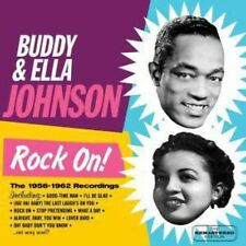 Rock On 1956-62 Recordings - Buddy & Ella Johnson (2015, CD NEUF)