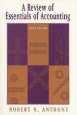 A Review of Essentials of Accounting Anthony, Robert Newton, Anthony, Robert N.