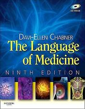 The Language of Medicine, Ninth Edition by Davi-Ellen Chabner, Good Book