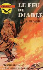 LE FEU DU DIABLE, par Boris ORLOFF, GERFAUT GUERRE N° 8