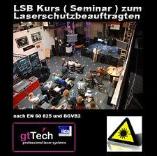 Laserschutzbeauftragter ( LSB Seminar ) Teilnahmeberechtigung zum Kurs nach Wahl