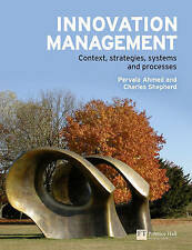Innovation Management Context, Strategies, Systems and...by Ahmed and Shepherd