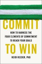 Heidi Reeder - Commit To Win (2014) - Used - Trade Cloth (Hardcover)