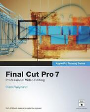 Apple Pro Training Series: Final Cut Pro 7 by Diana Weynand