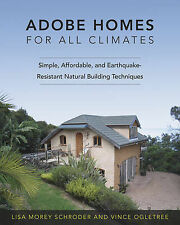 Adobe Homes for All Climates: Simple, Affordable and Earthquake-resistant Natura