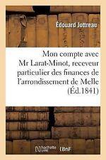 Mon Compte Avec MR Larat-Minot, Receveur Particulier des Finances de...