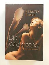Kerstin Dirks Die Wildkirsche Mira Verlag