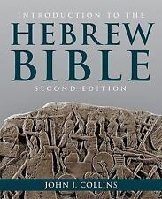 Introduction to the Hebrew Bible by John J. Collins (2014, Paperback, Revised)