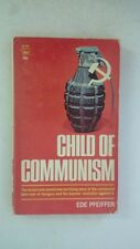 Child of Communism [ 1958 ] the brutal and sometimes terrifying story of the com
