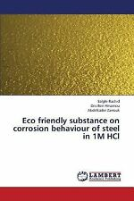 Eco Friendly Substance on Corrosion Behaviour of Steel in 1M Hcl by Ben...