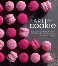 The Art of the Cookie: Baking Up Inspiration by the Dozen, Kaldunski, Shelly