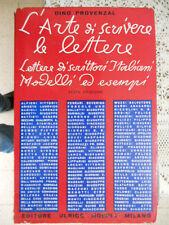 Dino Provenzal  L'ARTE DI SCRIVERE LE LETTERE - Hoepli VI edizione 1967(manuali)
