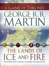 A Game of Thrones: The Lands of Ice and Fire : Maps from King's Landing to Acro…