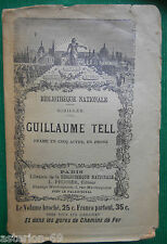 GUILLAUME TELL SCHILLER THEATRE LIBRAIRIE BIBLIOTHEQUE NATIONALE PFLUGER