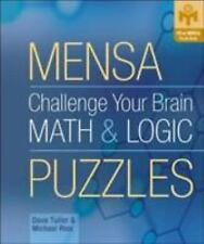 Mensa: Challenge Your Brain Math and Logic Puzzles by Michael Rios and Dave Tull