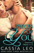 Pieces Of You (shattered Hearts 2) Leo  Cassia 9780552170734