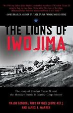 The Lions of Iwo Jima : The Story of Combat Team 28 and the Bloodiest Battle...