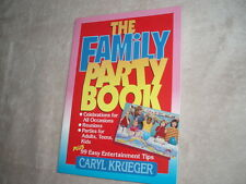 THE FAMILY PARTY BOOK - By Caryl Krueger - NEW