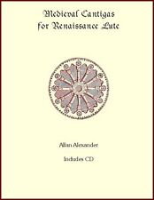 Medieval Cantigas for Renaissance Lute Book/CD French Tablature