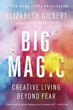 NEW - Big Magic: Creative Living Beyond Fear by Gilbert, Elizabeth