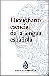 Diccionario esencial de la lengua espanola de la Real Academia Espanola (Spanish