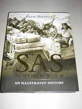 General Military: The SAS in World War II : An Illustrated History by Gavin...