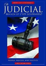 About State Government Ser.: The Judicial Branch of State Government :...