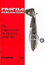 YUGOSLAVIAN IK FIGHTERS: PROFILE PUBS #242/ NEW PRINT AUGMENTED FACSIMILE ED
