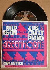 "7"" Wild Egon & His Crazy Piano Greenhorn Romantica 1979 Hansa Records Nm"