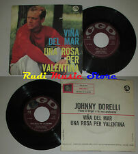 LP 45 7''JOHNNY DORELLI Vina del mar Una rosa valentina 1963 italy CGD cd mc dvd