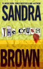 The Crush by Sandra Brown (2003, Paperback)