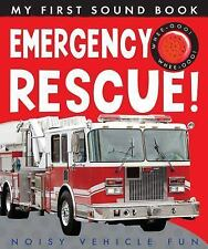 My First Sound Book: Emergency Rescue! : Noisy Vehicle Fun BOOK NEW