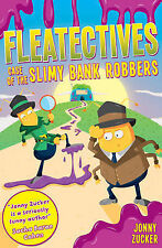 Case of the Slimy Bank Robbers (Fleatectives), New, Jonny Zucker Book