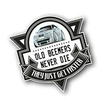 Koolart Old Beemers Never Die Slogan For Retro BMW E46 3 Series M3 Car Sticker